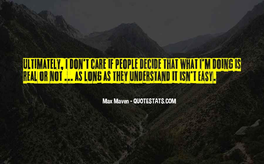 It Isn't Easy Quotes #573323