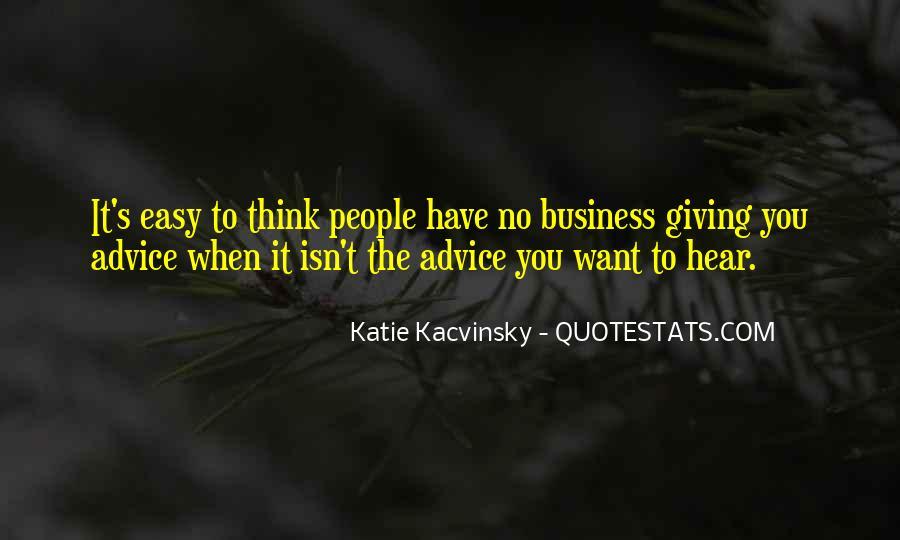 It Isn't Easy Quotes #59773