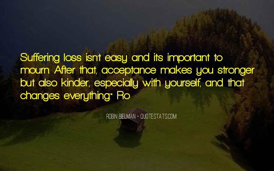 It Isn't Easy Quotes #609519