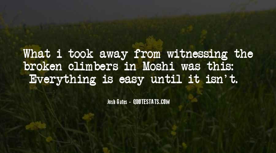 It Isn't Easy Quotes #630528