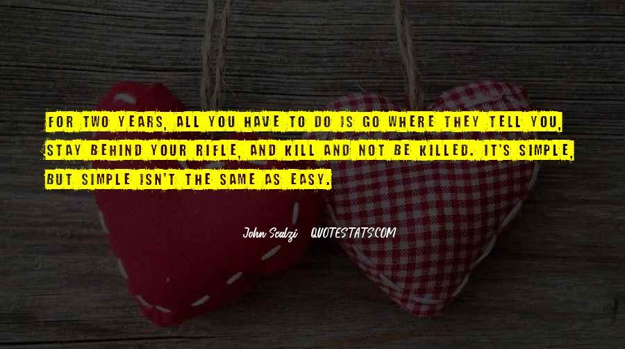It Isn't Easy Quotes #640101