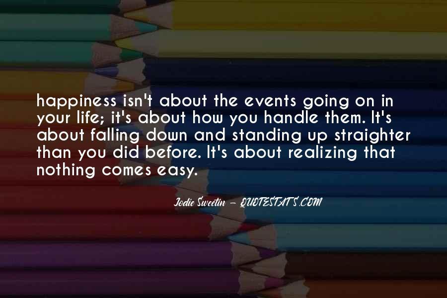 It Isn't Easy Quotes #652106