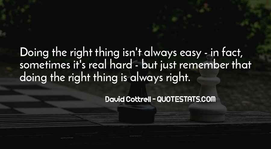 It Isn't Easy Quotes #86922