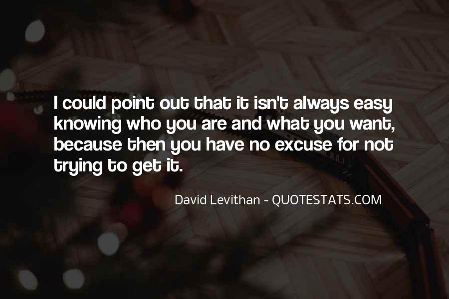 It Isn't Easy Quotes #87692