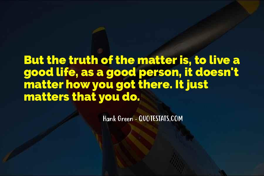 It Just Doesn Matter Quotes #106625