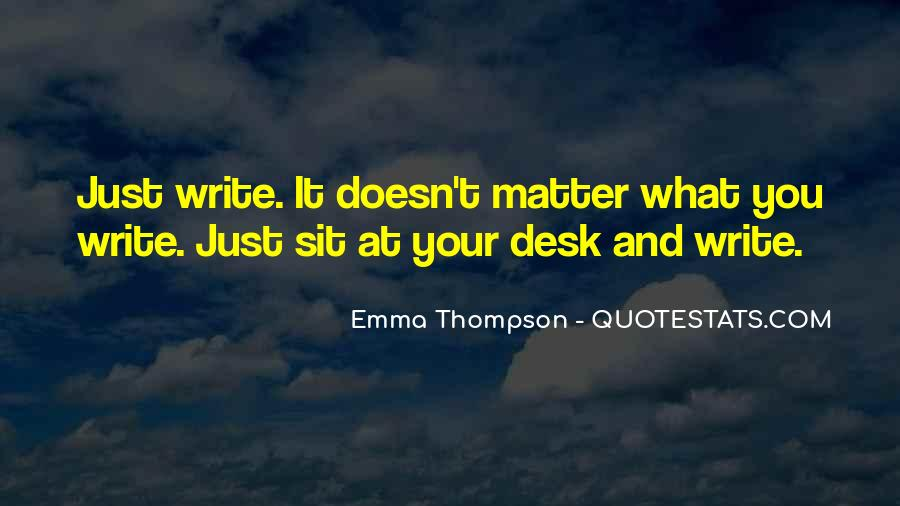 It Just Doesn Matter Quotes #134191