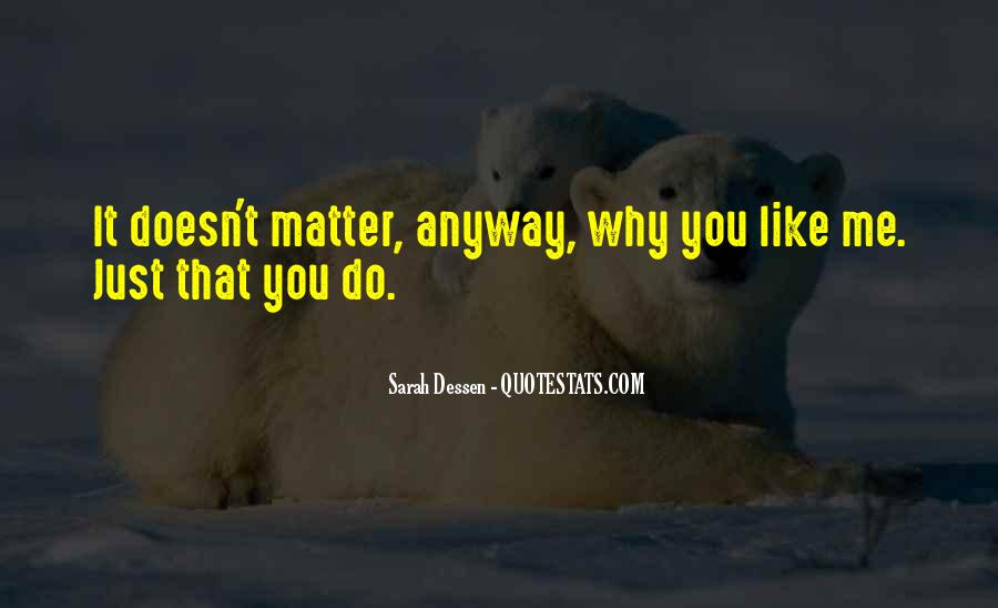 It Just Doesn Matter Quotes #164755
