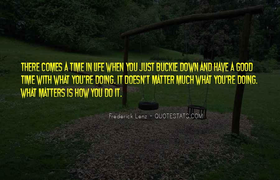 It Just Doesn Matter Quotes #235143