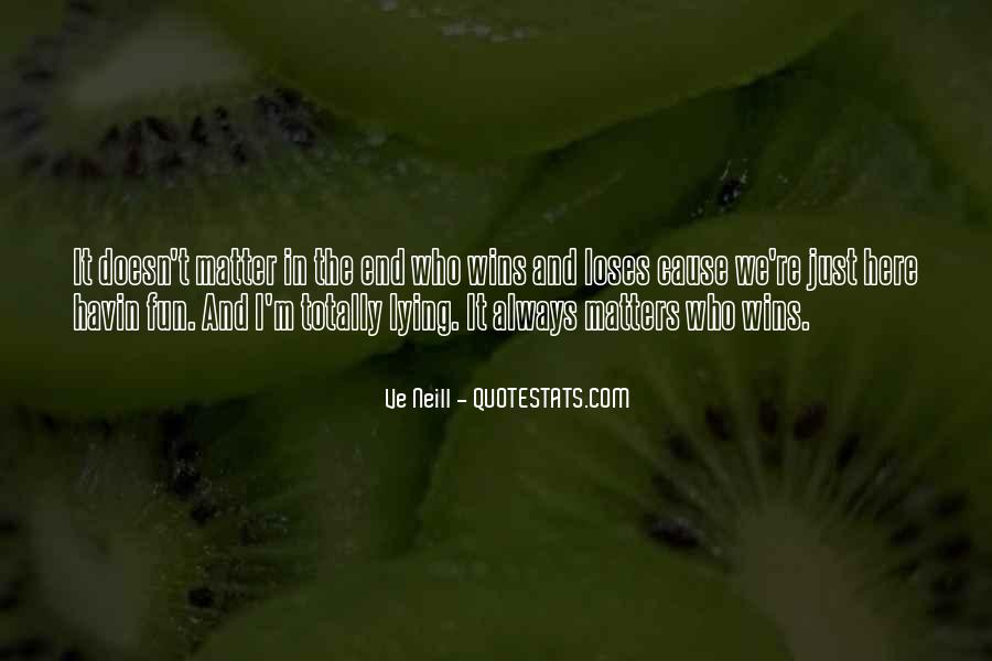 It Just Doesn Matter Quotes #252508