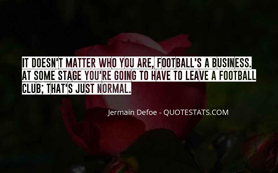 It Just Doesn Matter Quotes #303160