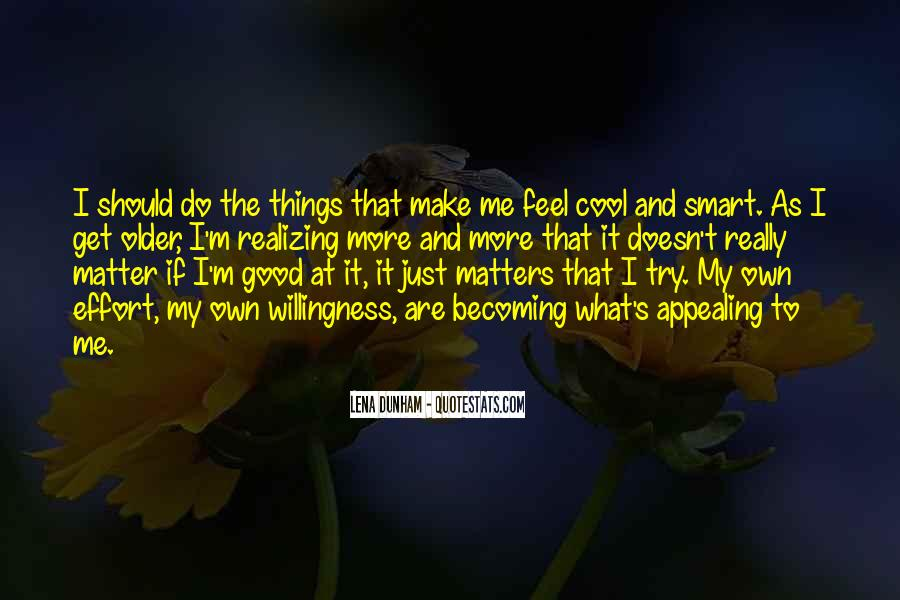 It Just Doesn Matter Quotes #337213