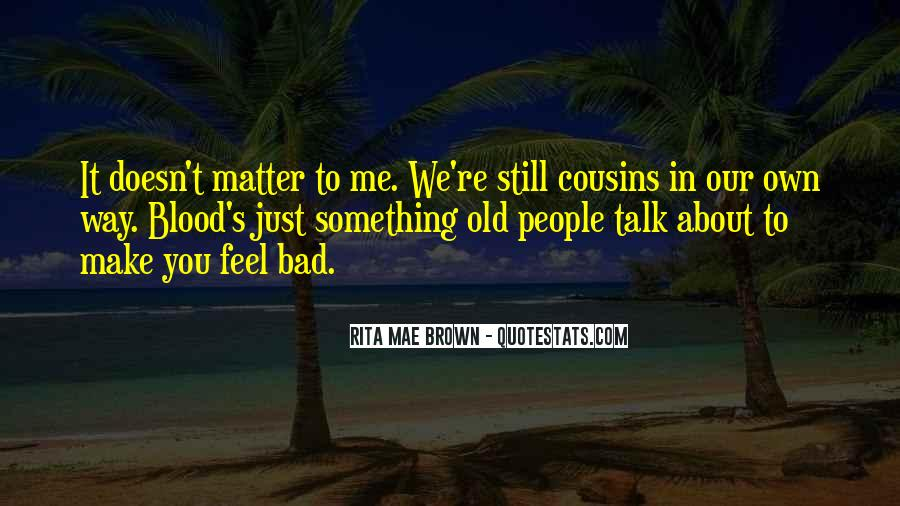 It Just Doesn Matter Quotes #454949