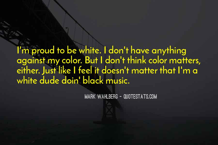 It Just Doesn Matter Quotes #499367