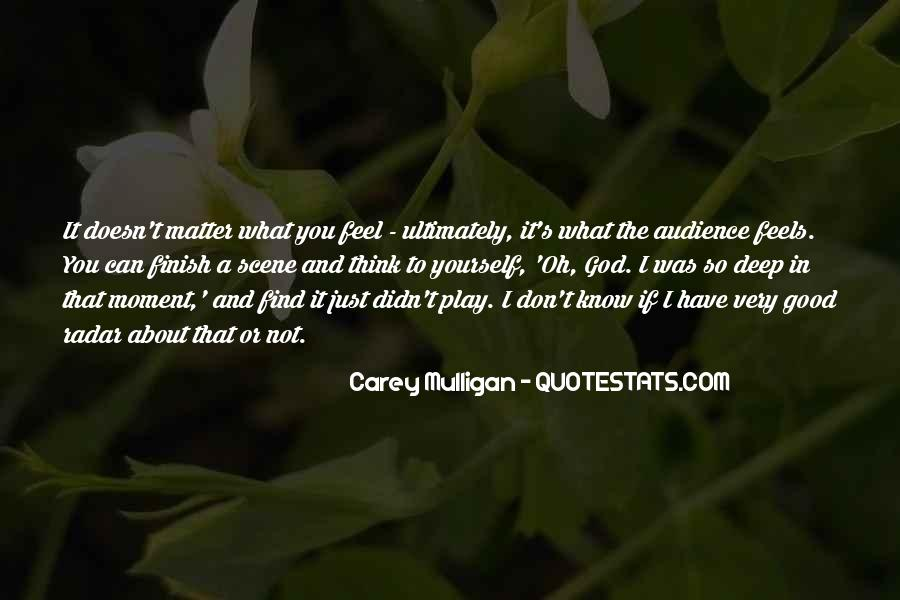 It Just Doesn Matter Quotes #577340