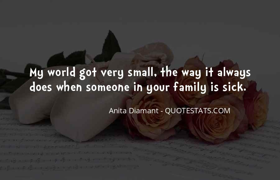 Quotes About Family Who Are Sick #1089222