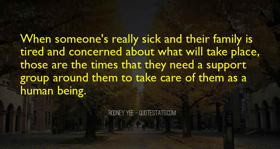 Quotes About Family Who Are Sick #898471