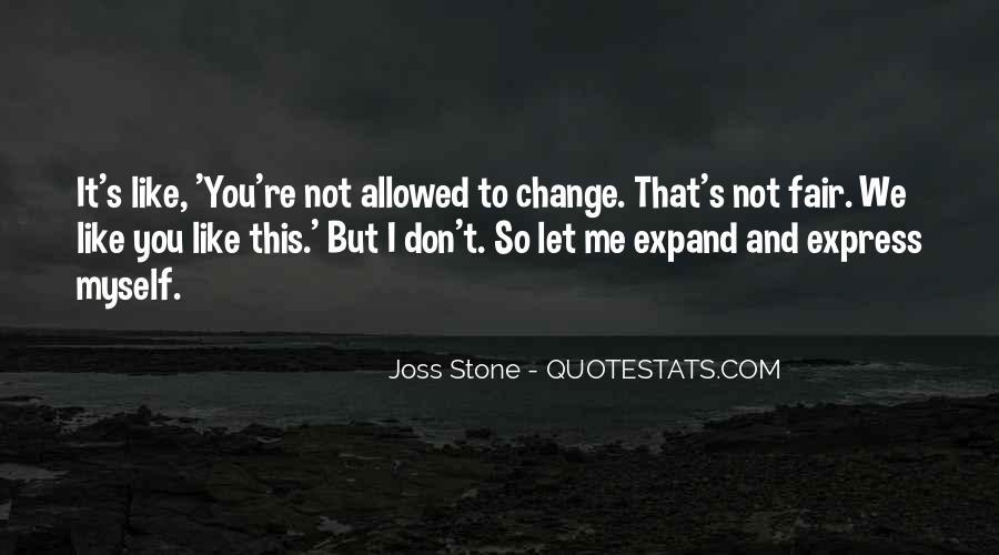 It Not Fair Quotes #132264