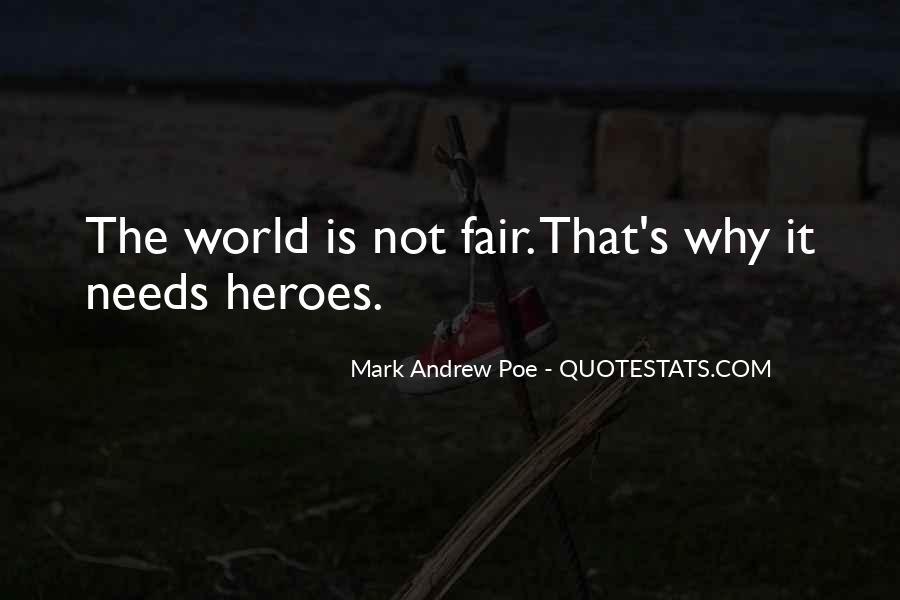 It Not Fair Quotes #157078
