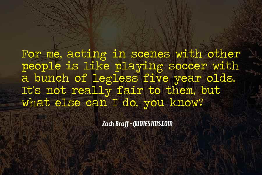 It Not Fair Quotes #17015