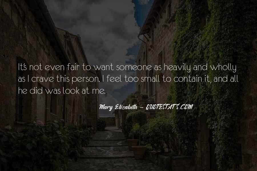 It Not Fair Quotes #172542