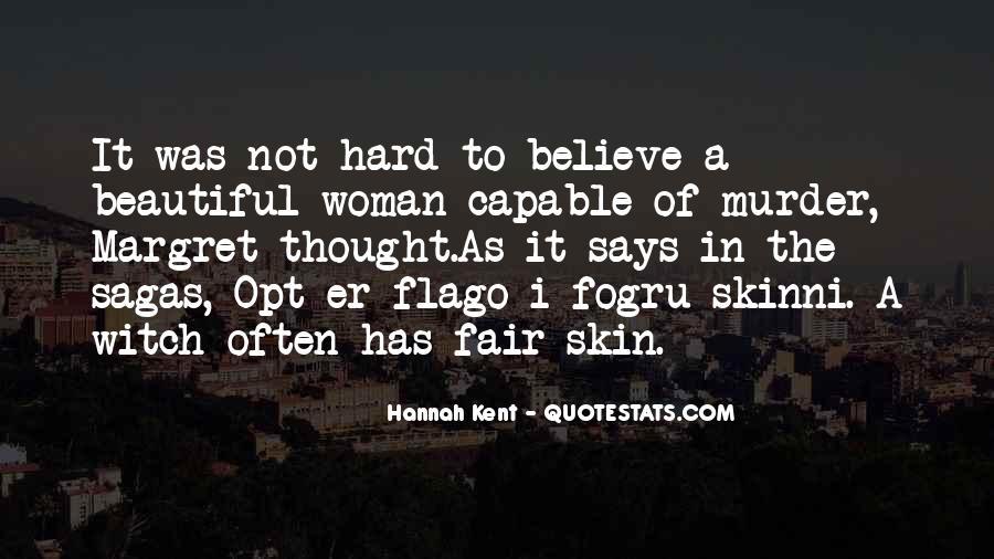 It Not Fair Quotes #186290