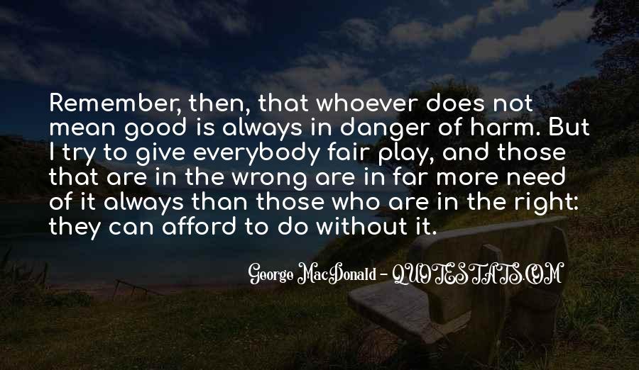 It Not Fair Quotes #328166