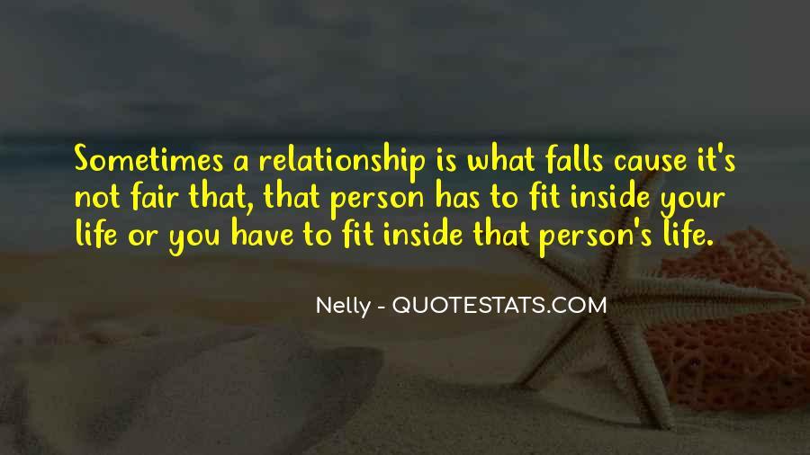 It Not Fair Quotes #354071