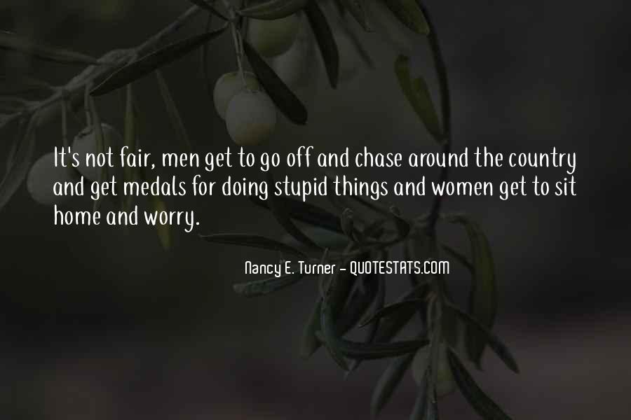 It Not Fair Quotes #413256