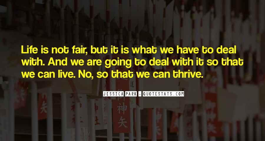 It Not Fair Quotes #52601