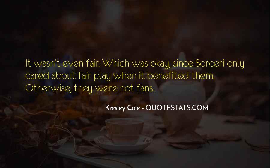It Not Fair Quotes #59937
