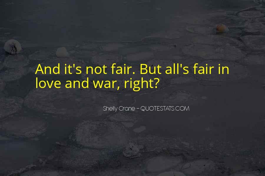 It Not Fair Quotes #63861
