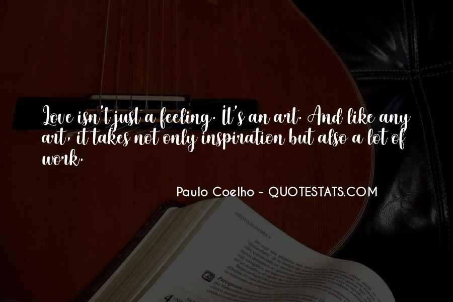 It Not Love Quotes #1032
