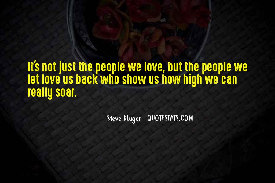 It Not Love Quotes #12349