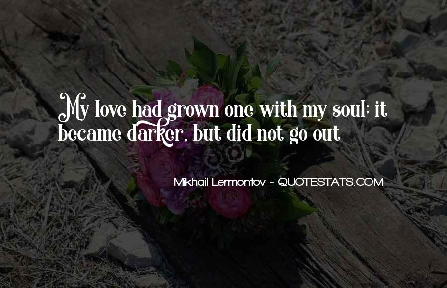 It Not Love Quotes #12744