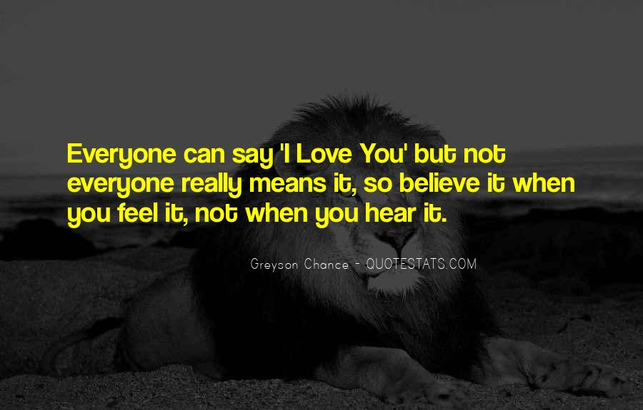 It Not Love Quotes #14575
