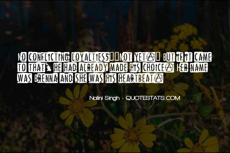 It Not Love Quotes #18038