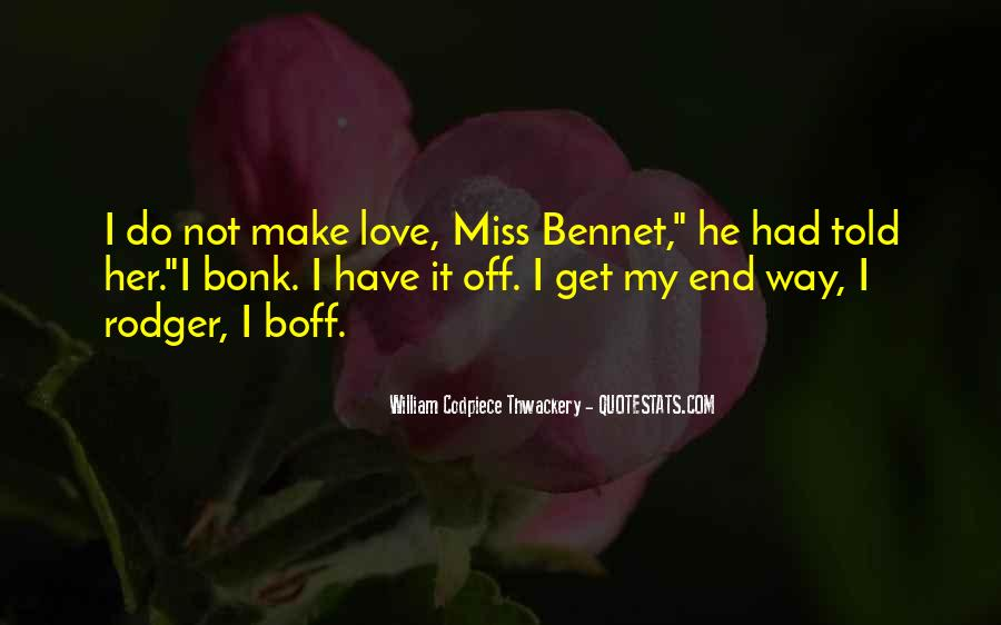 It Not Love Quotes #24851