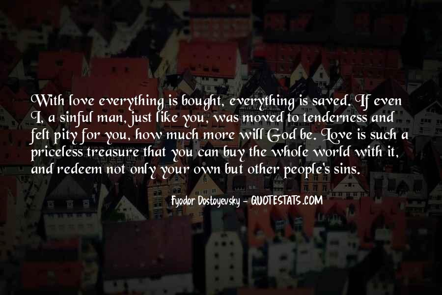 It Not Love Quotes #25326