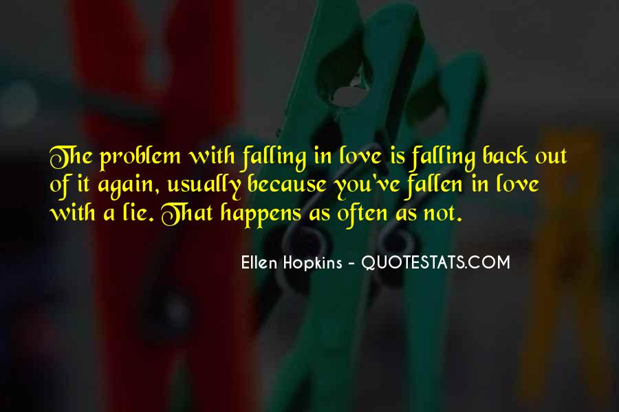 It Not Love Quotes #5107