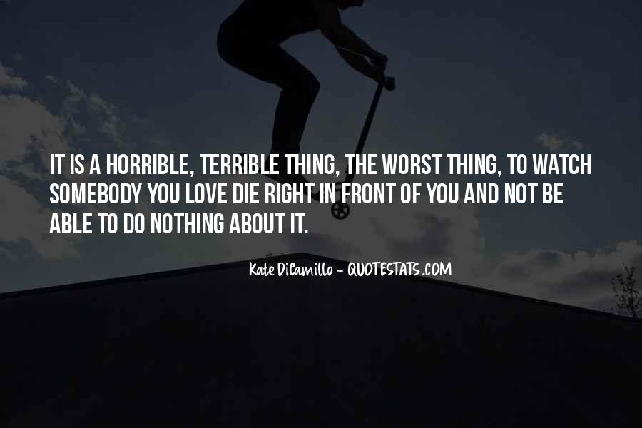 It Not Love Quotes #542