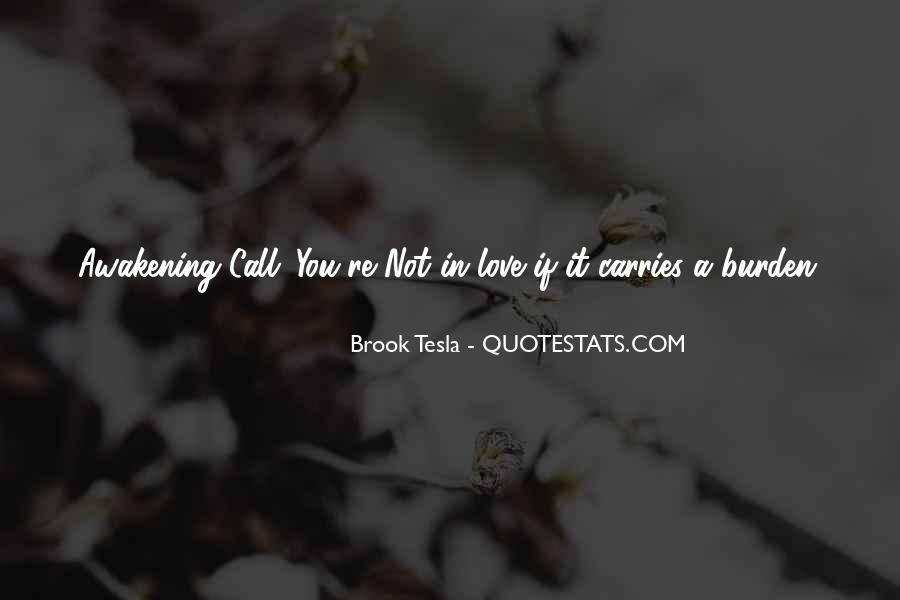 It Not Love Quotes #9592