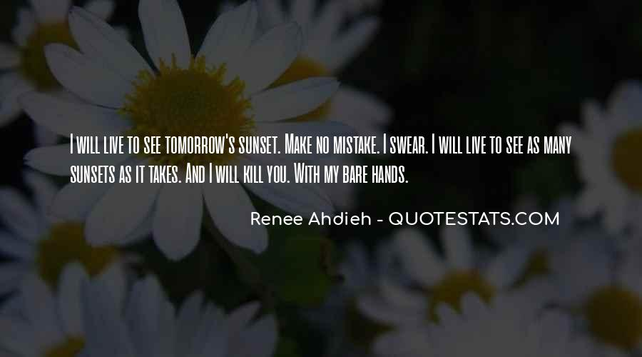 It Only Takes One Mistake Quotes #1042302