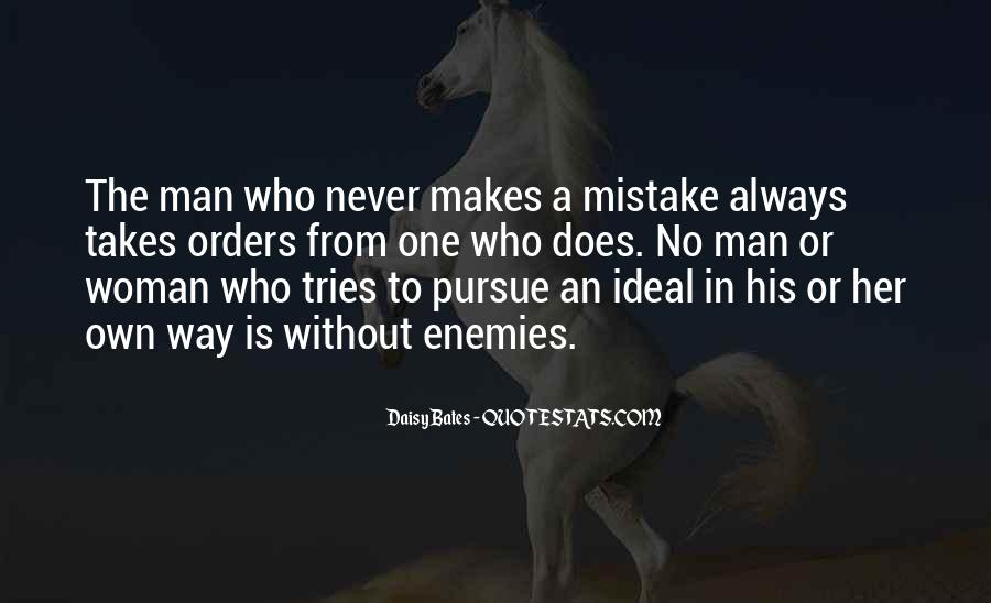It Only Takes One Mistake Quotes #1482