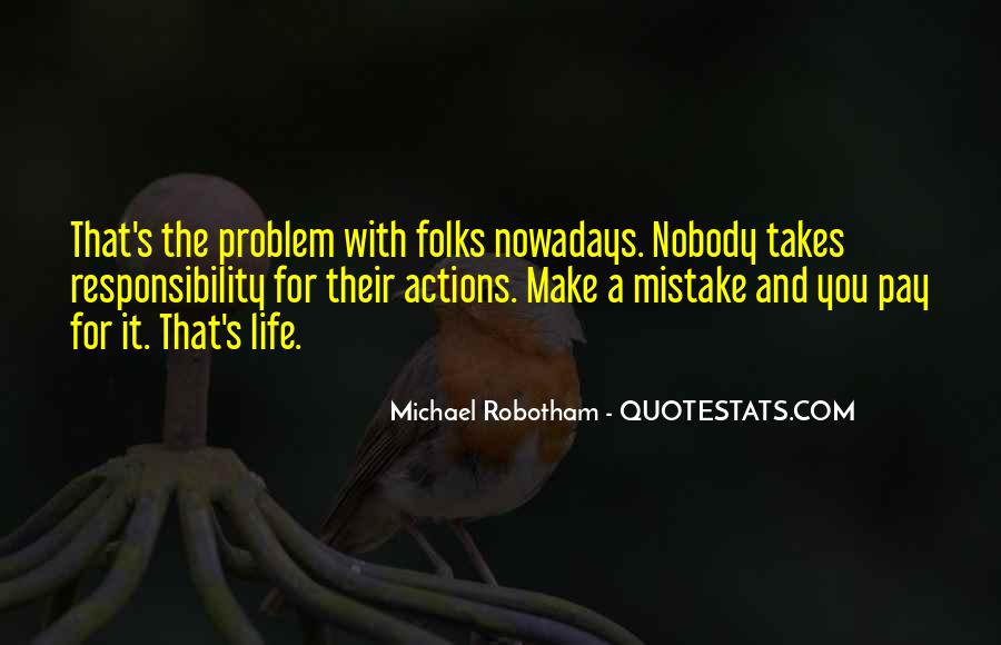 It Only Takes One Mistake Quotes #512881