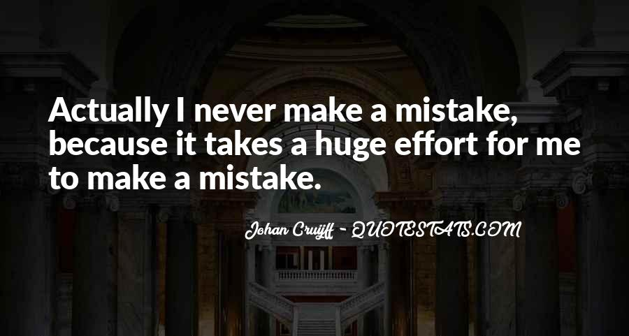 It Only Takes One Mistake Quotes #620142