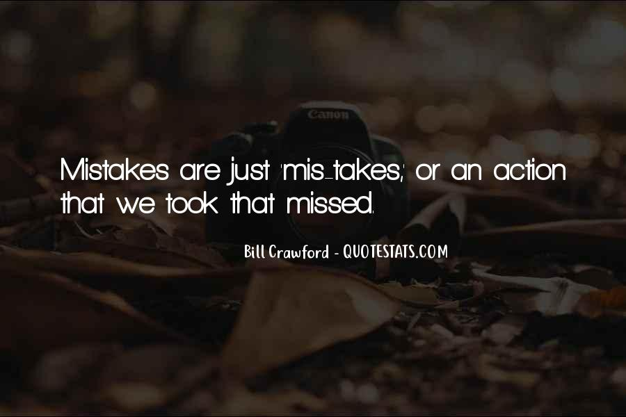 It Only Takes One Mistake Quotes #648454