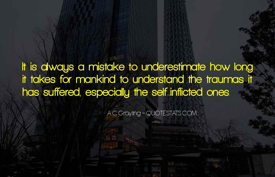 It Only Takes One Mistake Quotes #704675