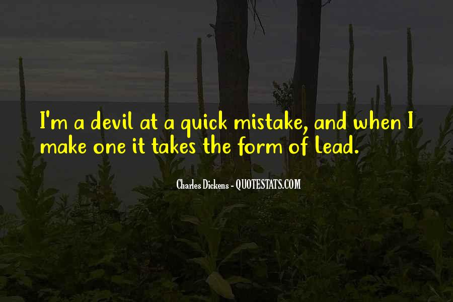It Only Takes One Mistake Quotes #793895