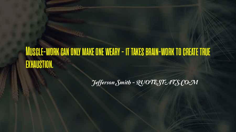 It Only Takes One Quotes #1098316