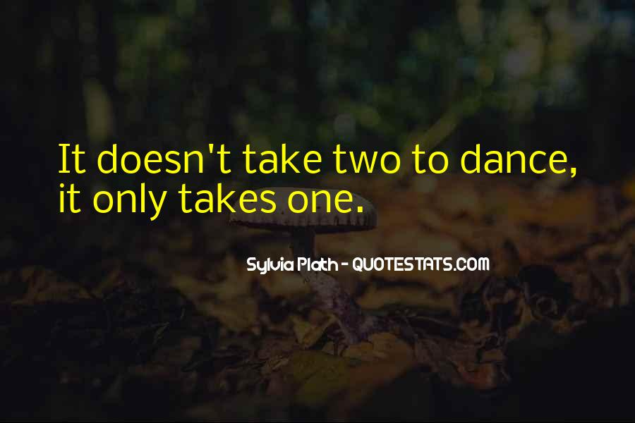 It Only Takes One Quotes #1170922